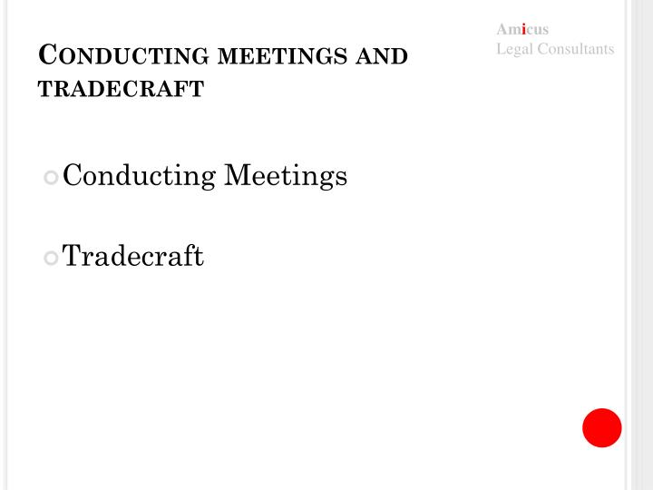 Conducting meetings and tradecraft