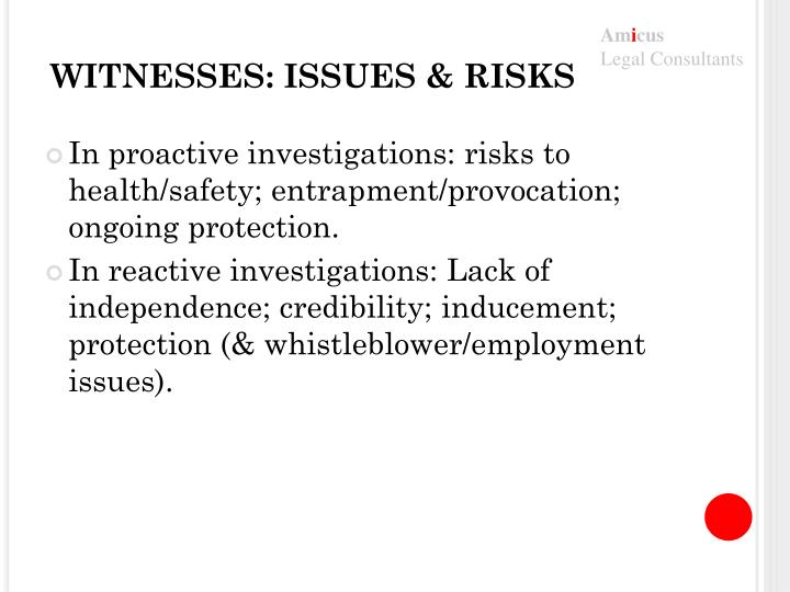 Witnesses issues risks