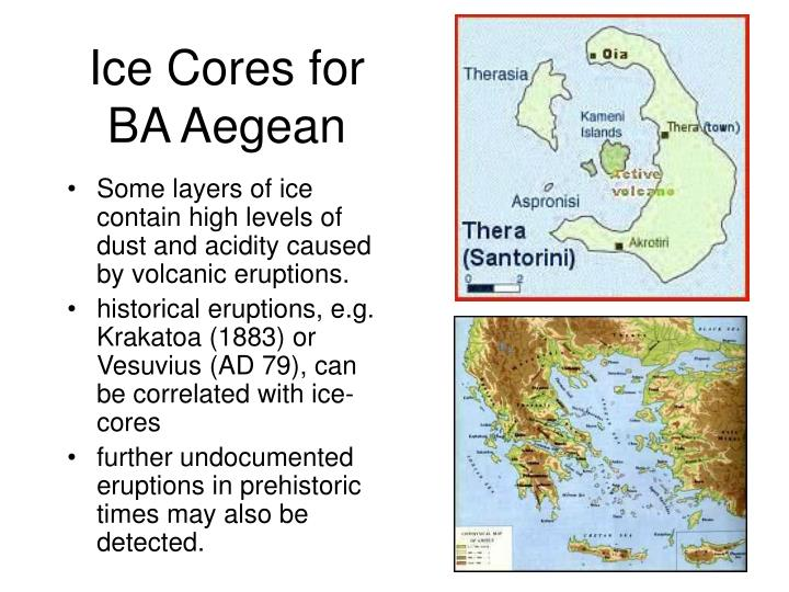 Some layers of ice contain high levels of dust and acidity caused by volcanic eruptions.