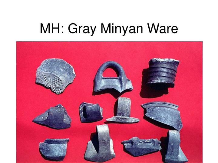 MH: Gray Minyan Ware