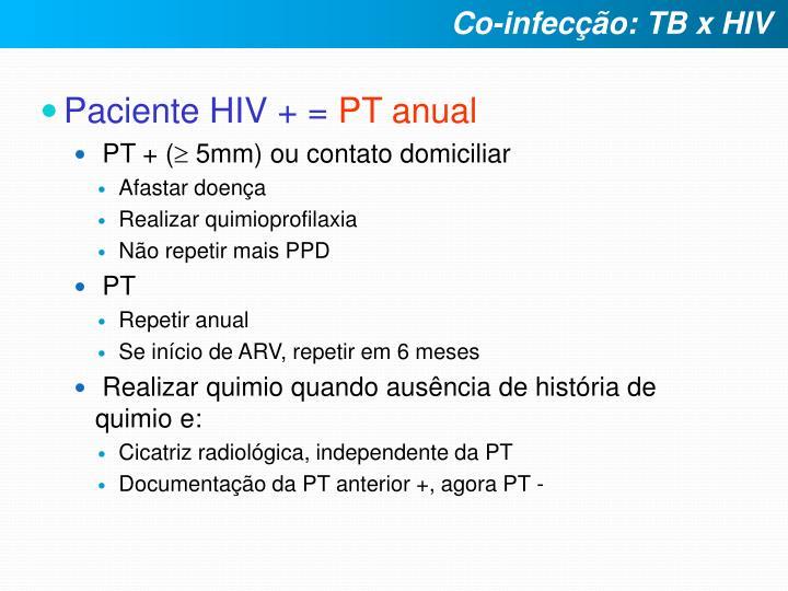 Paciente HIV + =