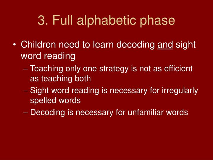 3. Full alphabetic phase