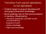 transition from partial alphabetic to full alphabetic