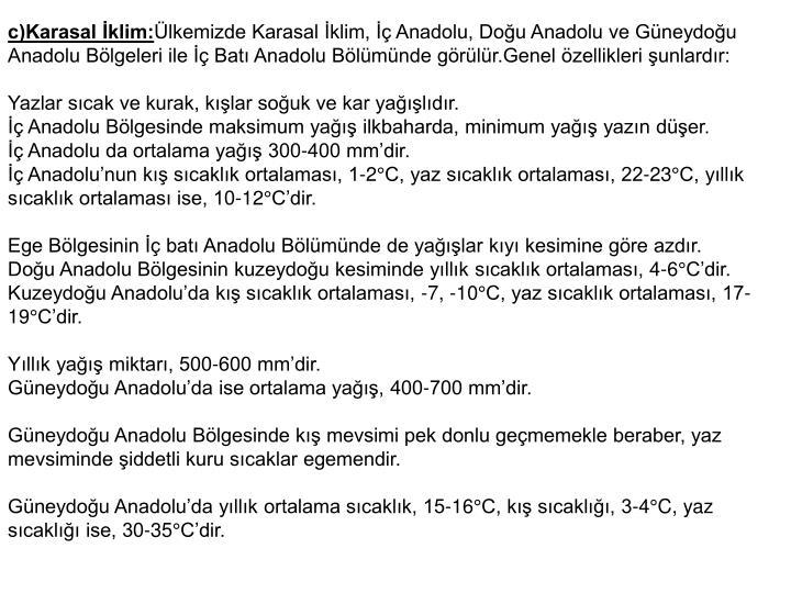 c)Karasal klim: