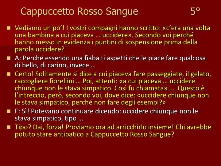Cappuccetto Rosso Sangue                 5°