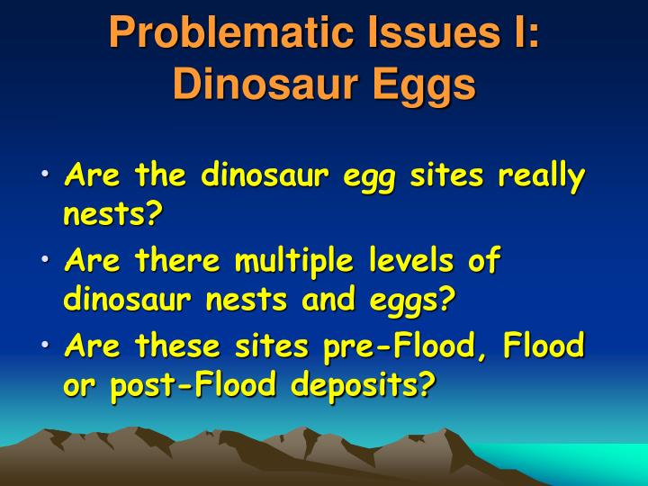 Problematic issues i dinosaur eggs