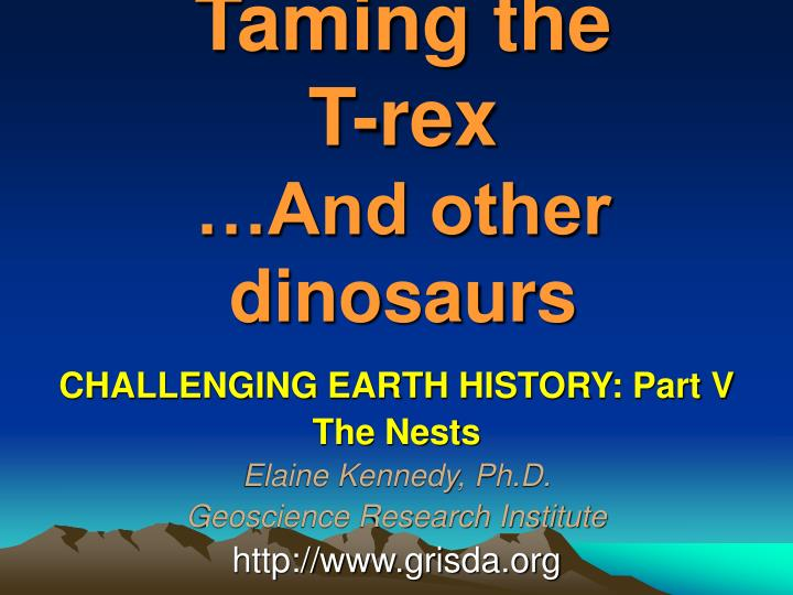 Taming the t rex and other dinosaurs