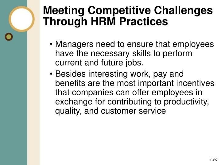 hrm current practices Two major trends that are affecting the practice of human resource management  editor and communication consultant specializing in best business practices,.