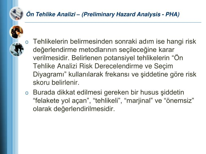 Ön Tehlike Analizi – (Preliminary Hazard Analysis - PHA)
