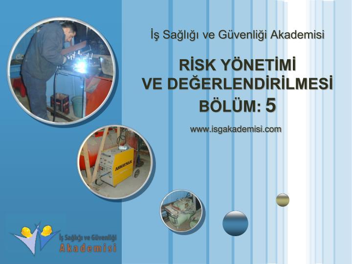 İş Sağlığı ve Güvenliği Akademisi