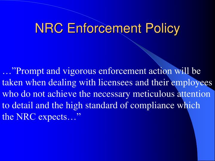 NRC Enforcement Policy