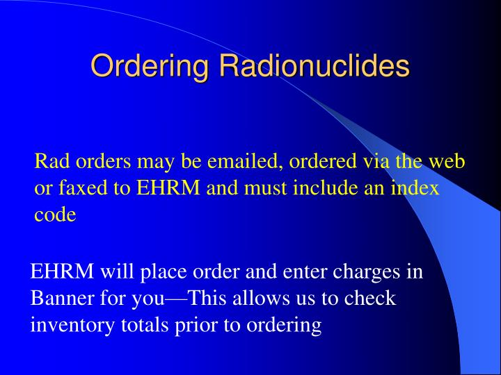 Ordering Radionuclides