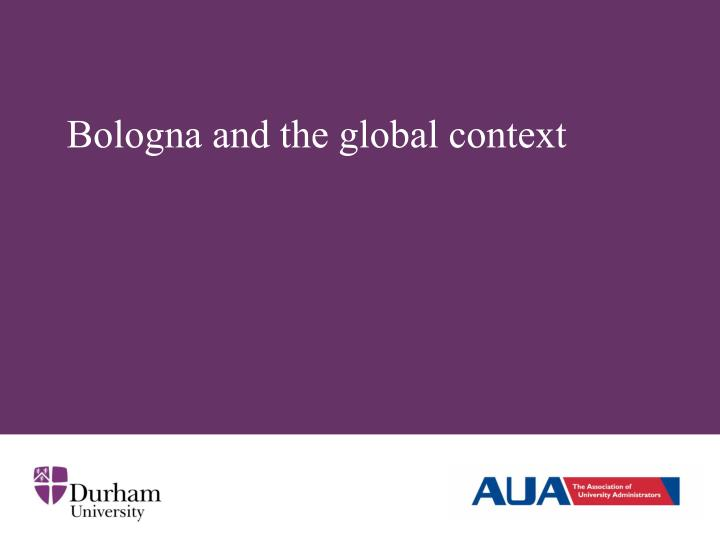 Bologna and the global context