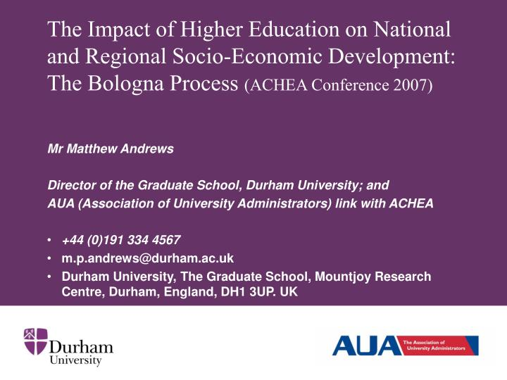 The Impact of Higher Education on National and Regional Socio-Economic Development: The Bologna Process