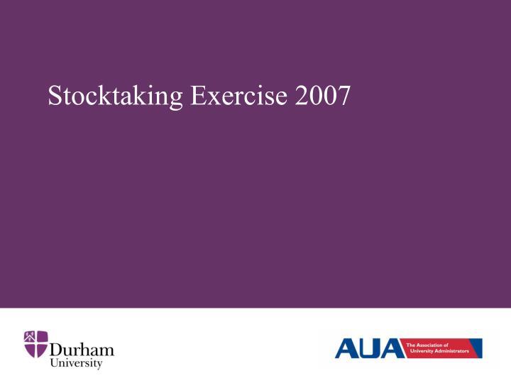 Stocktaking Exercise 2007