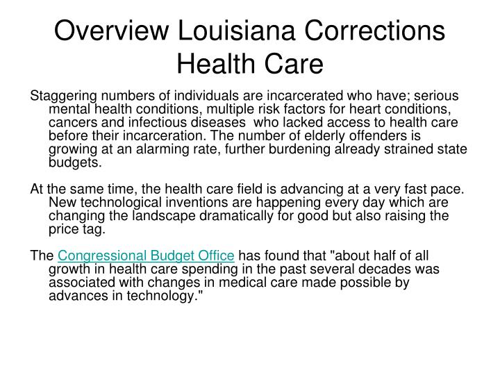 Overview Louisiana Corrections Health Care
