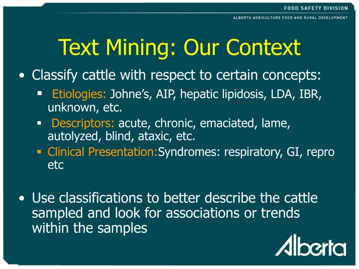 Text Mining: Our Context