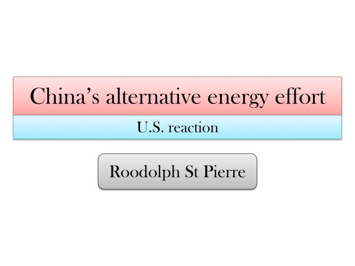 China's alternative energy effort