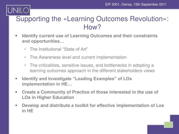 Supporting the «Learning Outcomes Revolution»: How?