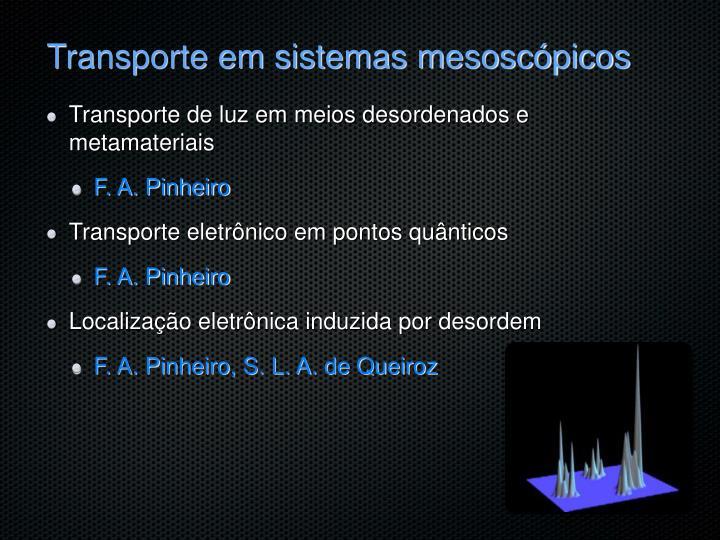 Transporte em sistemas mesoscópicos
