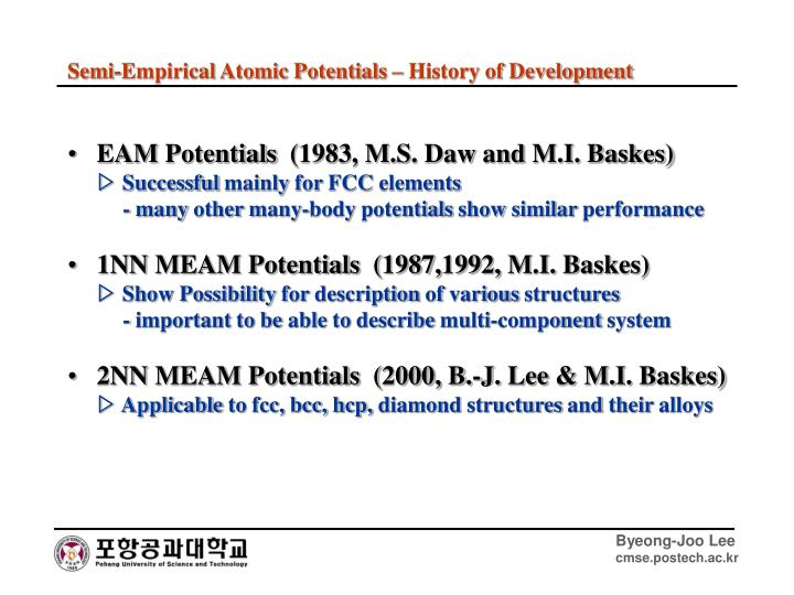 EAM Potentials  (1983, M.S. Daw and M.I. Baskes)
