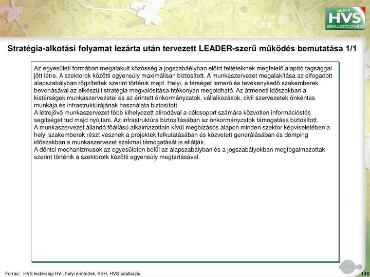Stratgia-alkotsi folyamat lezrta utn tervezett LEADER-szer mkds bemutatsa 1/1