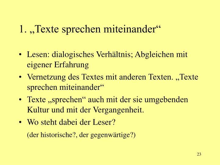 """1. """"Texte sprechen miteinander"""""""