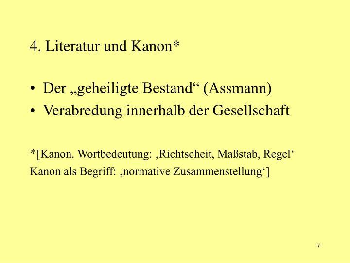 4. Literatur und Kanon*