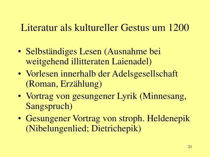 Literatur als kultureller Gestus um 1200