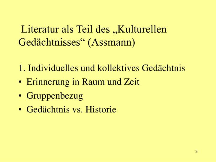 """Literatur als Teil des """"Kulturellen Gedächtnisses"""" (Assmann)"""