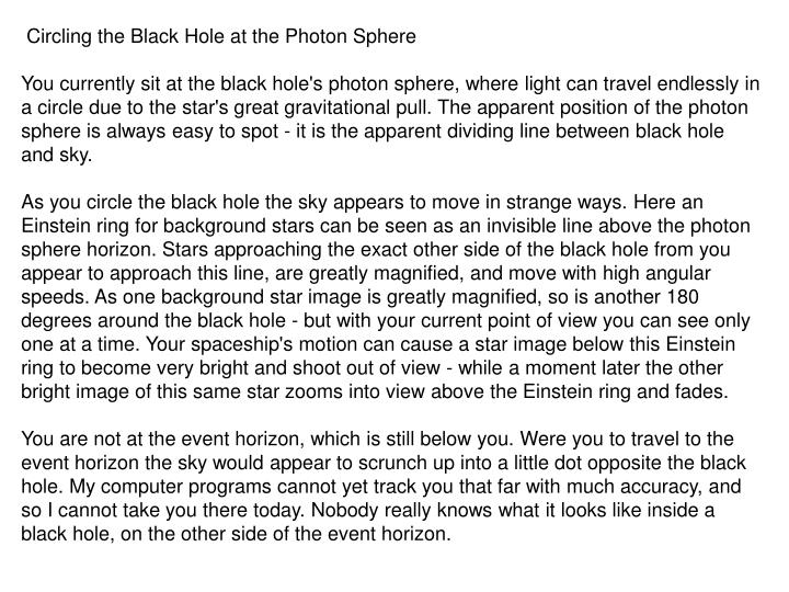 Circling the Black Hole at the Photon Sphere