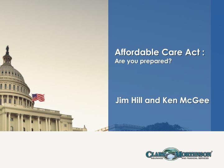 Affordable care act are you prepared