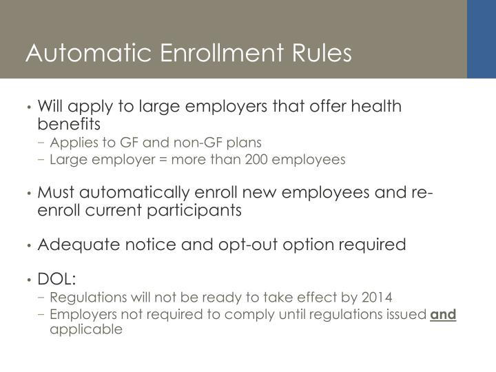 Automatic Enrollment Rules