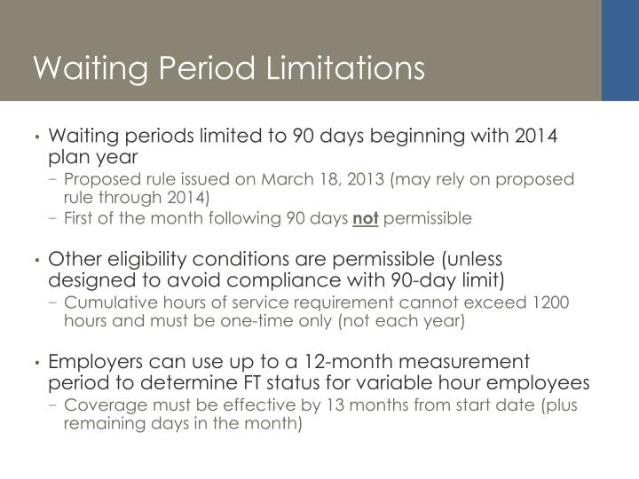 Waiting Period Limitations