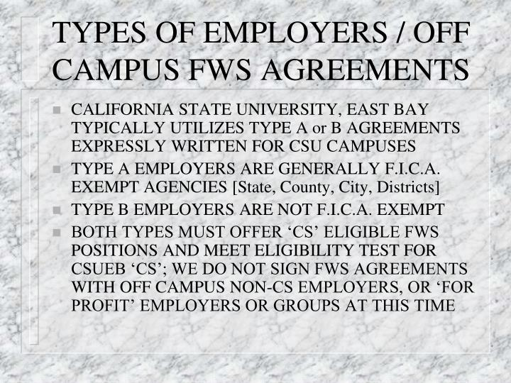 TYPES OF EMPLOYERS / OFF CAMPUS FWS AGREEMENTS