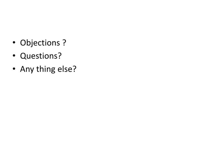 Objections ?