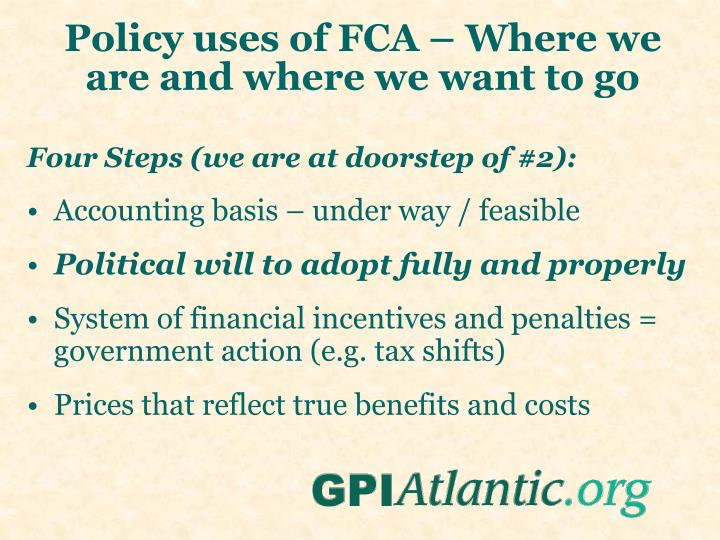 Policy uses of FCA – Where we are and where we want to go