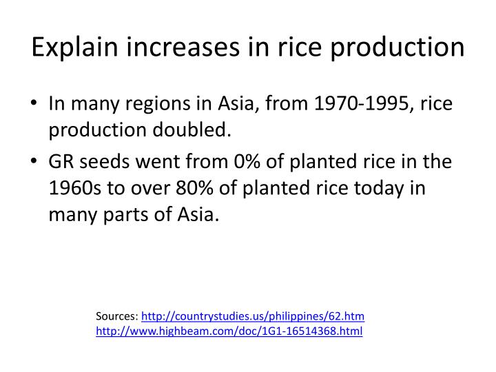 Explain increases in rice production