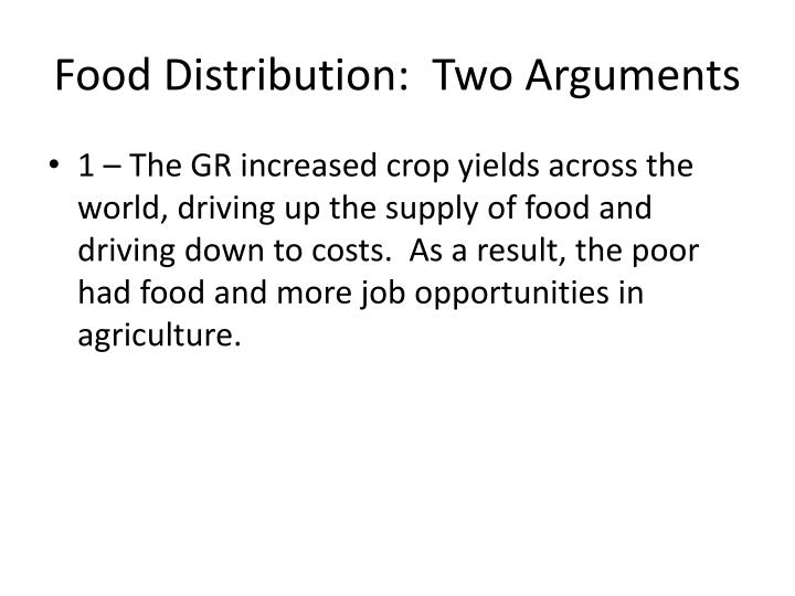 Food Distribution:  Two Arguments