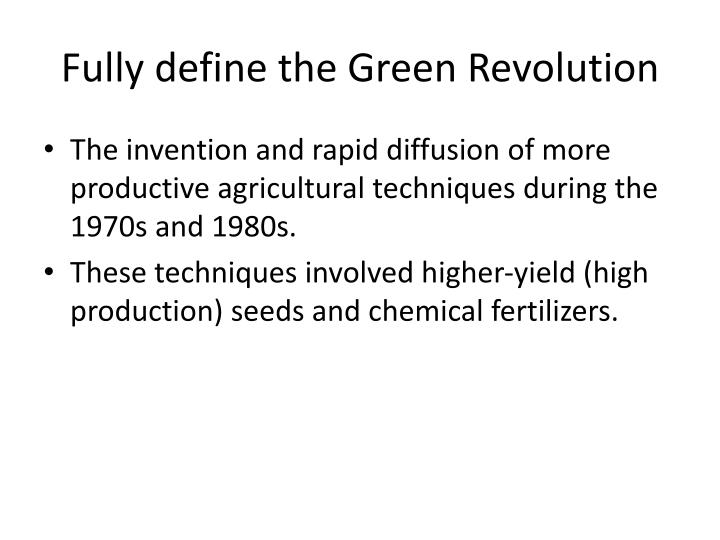 Fully define the Green Revolution