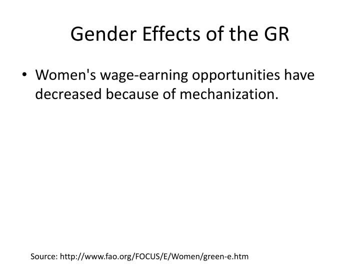 Gender Effects of the GR
