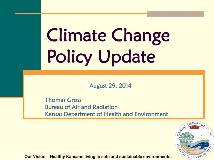 Climate change policy update