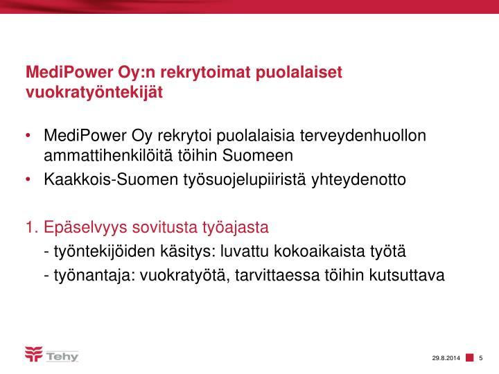 MediPower Oy:n rekrytoimat puolalaiset vuokratyöntekijät