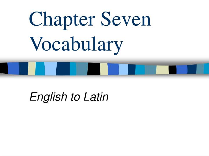 Chapter Seven Vocabulary
