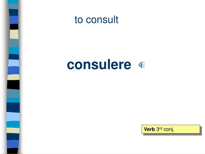 to consult