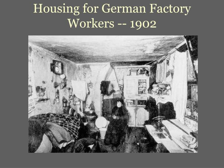 Housing for German Factory Workers -- 1902