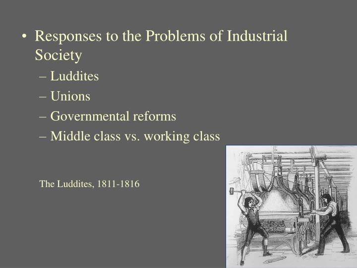 Responses to the Problems of Industrial Society