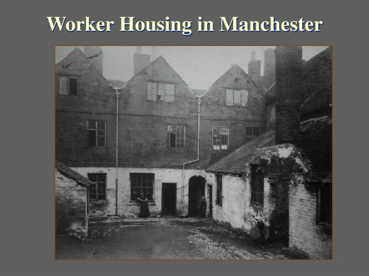 Worker Housing in Manchester