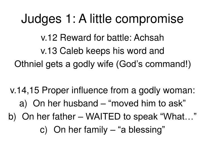 Judges 1: A little compromise