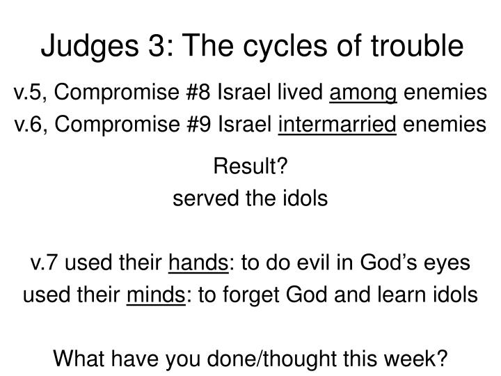 Judges 3: The cycles of trouble